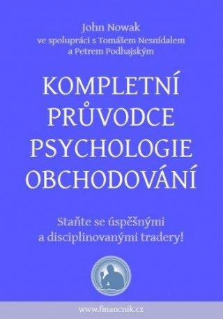 Kompletní průvodce psychologie obchodování [E-kniha]